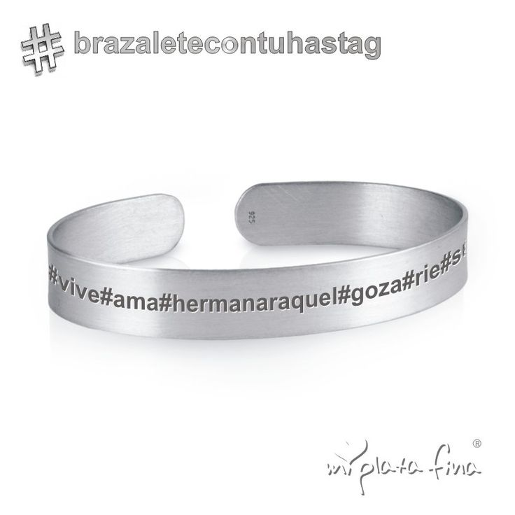 Pulsera brazalete de plata de ley grabada al láser con mensaje, nombre, o hashtags que desees #joyasquehablandeti #miplatafina