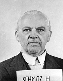 Hermann Schmitz (January 1, 1881– October 8, 1960) was a German industrialist and Nazi war criminal. CEO of IG Farben from 1935 to 1945, he was sentenced to four years in prison in the IG Farben Trial.