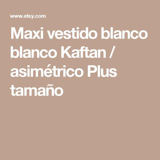 Maxi vestido blanco blanco Kaftan / asimétrico Plus tamaño