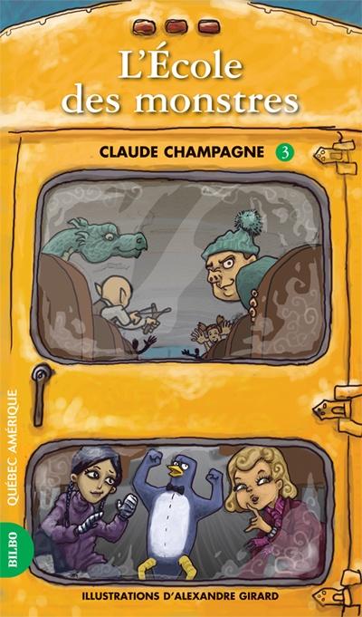 École des monstres, Claude Champagne, illustré par Alexandre Girard, Québec Amérique, 144 pages