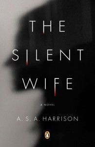 """The Silent Wife""---I'm NOT Much of a Novel Reader, But This Psychological Thriller Kept Me Turning Pages Into the Night!!  Read In Two Days, Between Getting Ready For Christmas, Harrison Has Written a Thriller For The Ages!!  I Loved It...You Know Who Dies From Page Ten, But You HAVE To Know The Whole Tale...and Some Story It Is!!  5 Big Stars...Must Read Book!!"