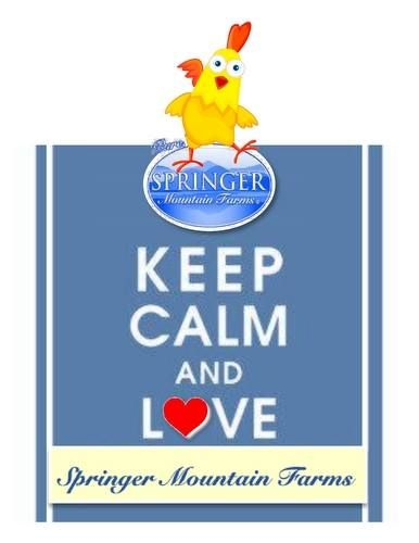 Keep Calm and Love Springer Mountain Farms! Created by a Springer Mountain Farms fan, this says it all.