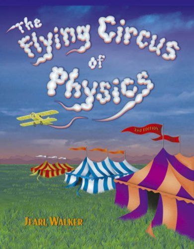 The Flying Circus of Physics (Walker)