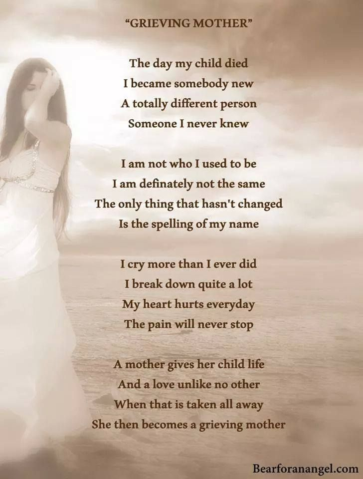 Some people don't realize how the loss of a child changes you they expect u to be the same though u will never be