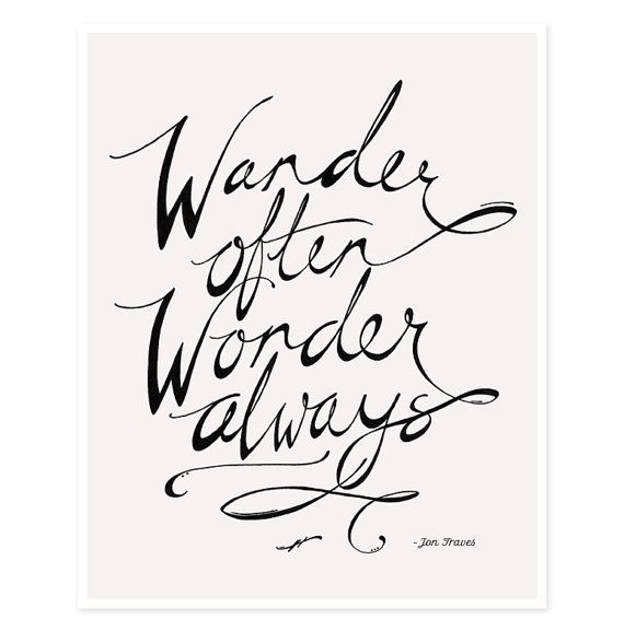 Typography Print - Wander Often Wonder Always™ - 8 x 10 Art Print
