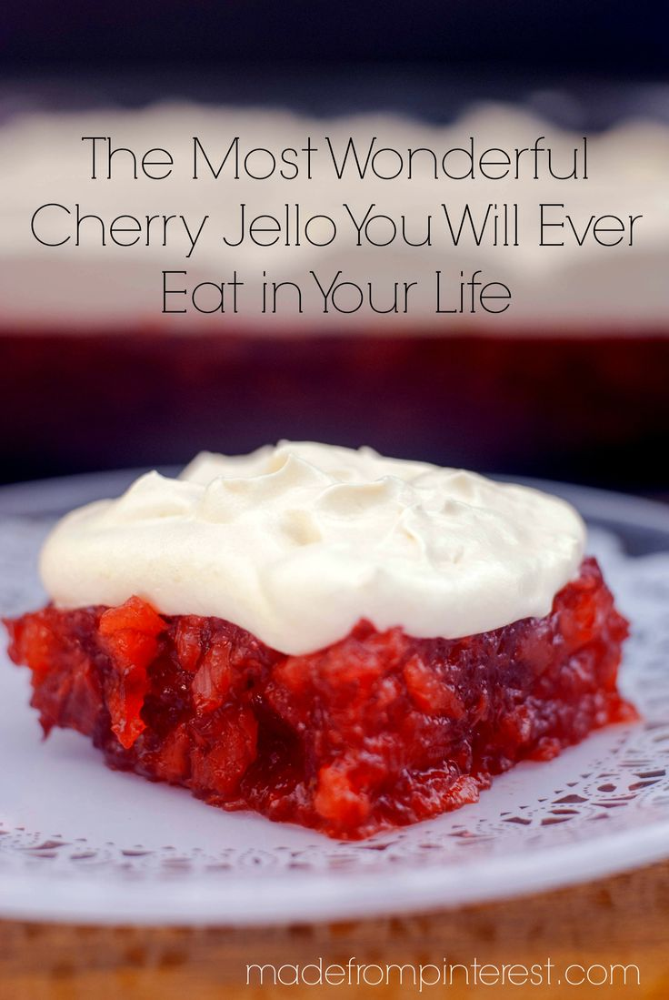 The Most Wonderful Cherry Jello You Will Ever Eat in Your Life. Made with Cherry pie filling, it almost makes this a dessert!