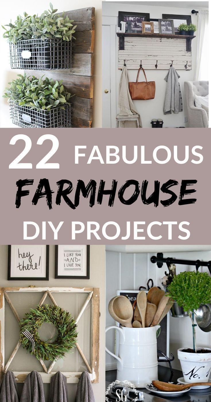 22 Amazing Diy Farmhouse Decorating Ideas Farmhouse Diy Farmhouse Diy Projects Diy Farmhouse Decorating Ideas