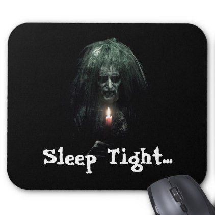 Sleep Tight... Scary Old Lady Mouse Pad - office ideas diy customize special