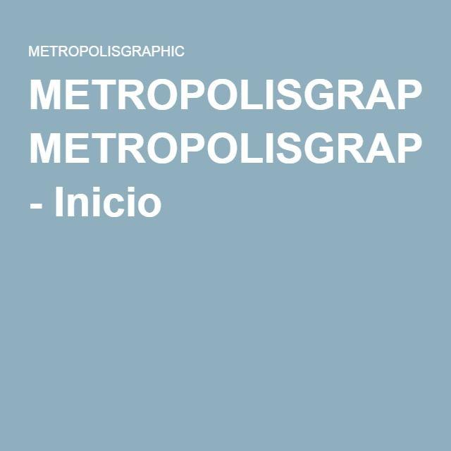 METROPOLISGRAPHIC - Inicio