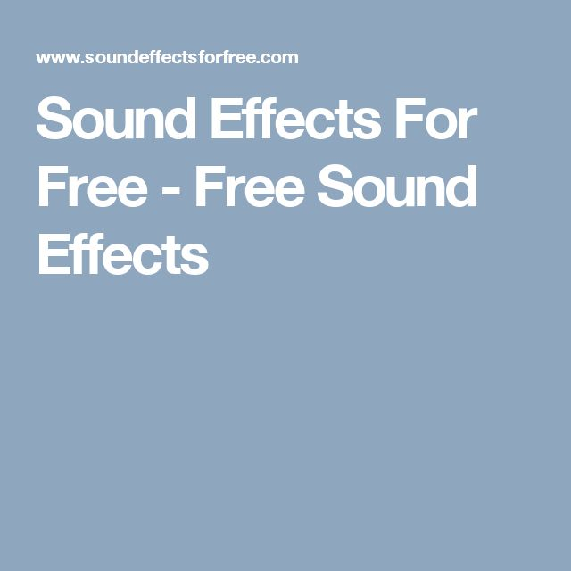 Sound Effects For Free - Free Sound Effects