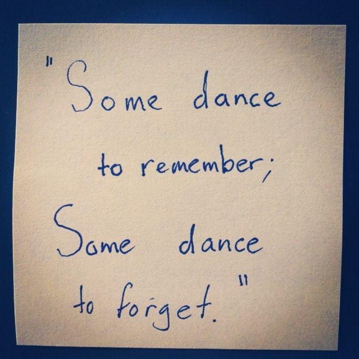Dance anyway....