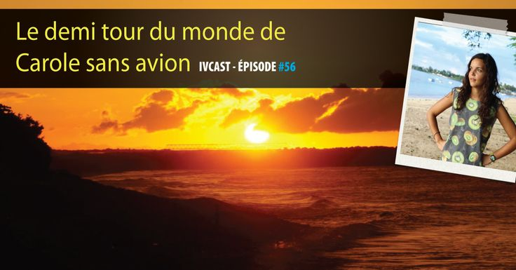 Carole est partie de sa Réunion natale pour un demi tour du monde sans avion. Comment ? Pourquoi ? Elle nous raconte tout ! Ecoute cet épisode et les prochains[...]