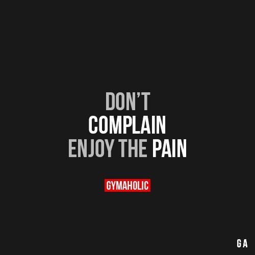 Don't Complain #fitness #inspiration #motivation #fitspiration #health