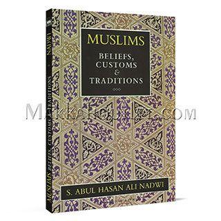Muslims Beliefs, Customs & Traditions (Paperback)