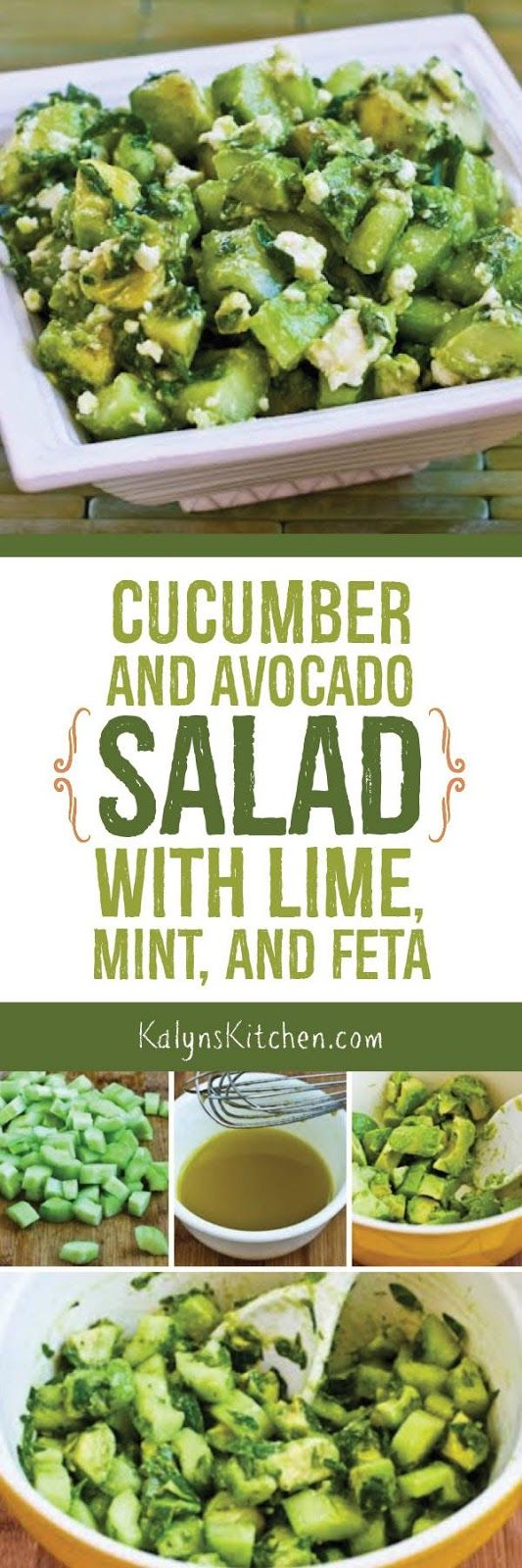 Cucumber and Avocado Salad with Lime, Mint, and Feta is the perfect summer side dish. So easy! So Good! and this tasty salad is low-carb, gluten-free, and South Beach Diet friendly. [found on KalynsKitchen.com]
