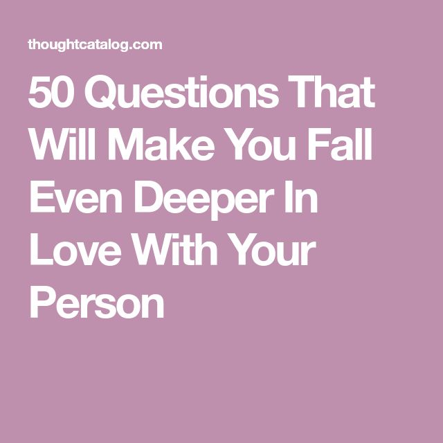 Quotes About Love For Him: 50 Questions That Will Make You Fall Even Deeper In Love
