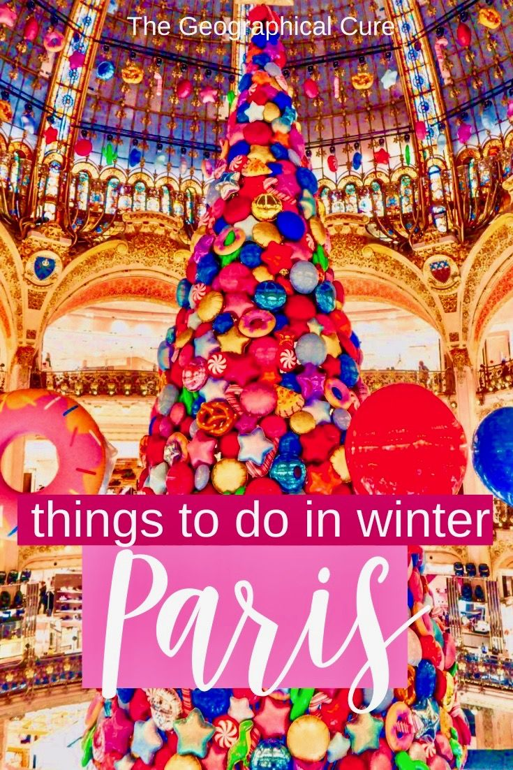 Best Cultural Things To Do In Paris In Winter France Travel