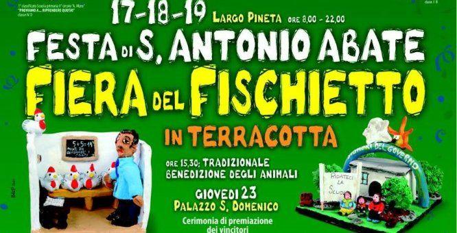 Festa di Sant'Antonio Abate: Fiera e Concorso nazionale del Fischietto in terracotta. Location: Largo Pineta.