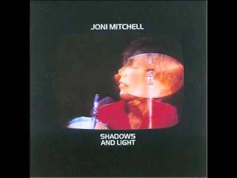 "Joni Mitchell - Goodbye Pork Pie Hat ""Shadows and Light"""