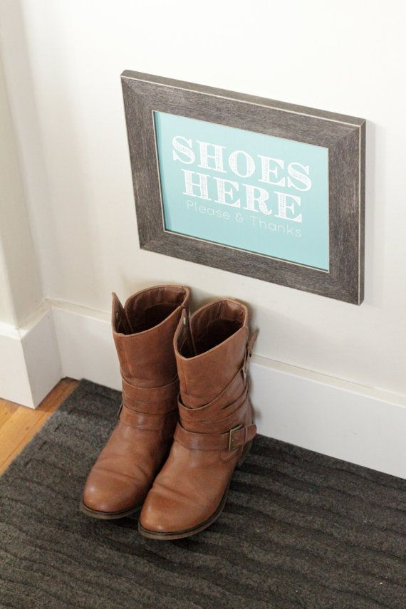 Shoes Off Please and Thanks Sign-    Print, frame and hang this Shoes Off sign at your entry way as a subtle and cute way to remind your