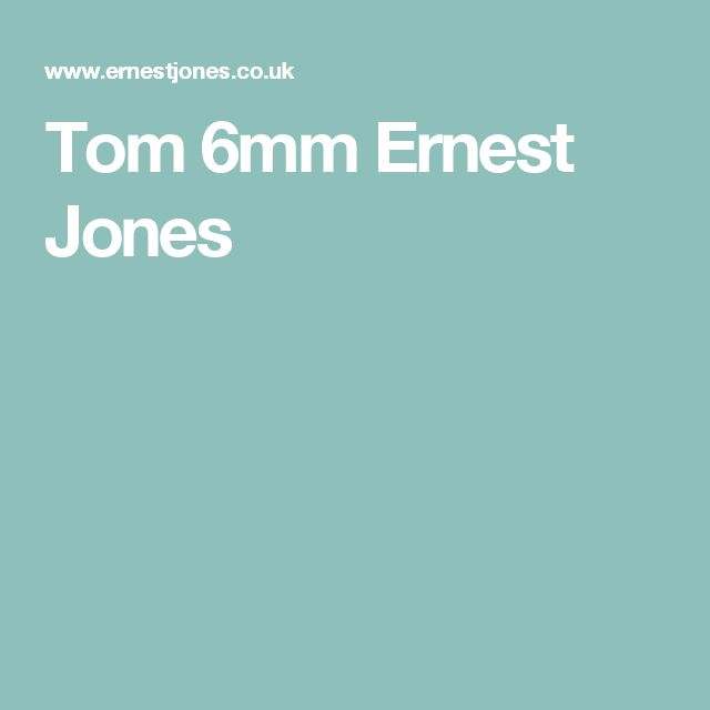 Tom 6mm Ernest Jones