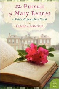 Because I bought it on a whim and LOVED it. The Pursuit Mary Bennet by Pamela Mingle (#12)