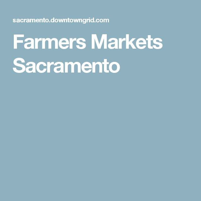 Farmers Markets Sacramento