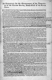 JULY 13, 1787:  The Northwest Ordinance enacted by Congress.  The official title was:  An Ordinance for the Government of the Territory of the United States, North-west of the River Ohio.
