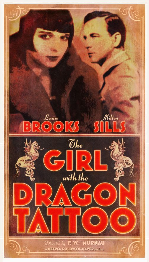"""What If: Movie Posters Vol. V by Peter Stults on Behance. F. W. Murnau's """"Girl with the Dragon Tatoo"""" (1929)."""