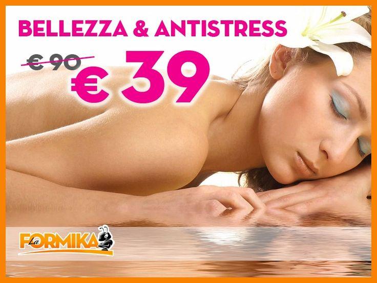 Eccezionale: Trattamento Bellezza & Antistress a soli € 39 al posto di € 90