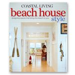 Coastal Living... the lifestyle and the magazine.