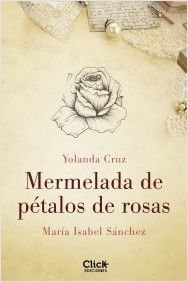 Mermelada de pétalos de rosas | Planeta de Libros