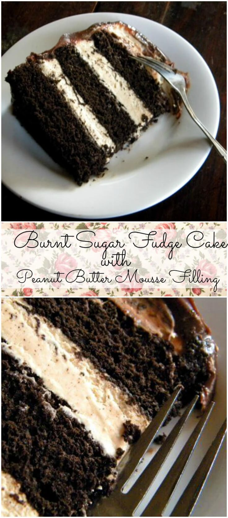 Burnt Sugar Fudge Layer Cake is an old fashioned chocolate cake with a drift of silky peanut butter mousse between each tender layer. From RestlessChipotle.com