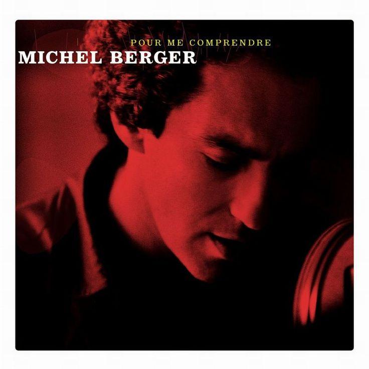 Pour Me Comprendre (40 titres) by Michel Berger