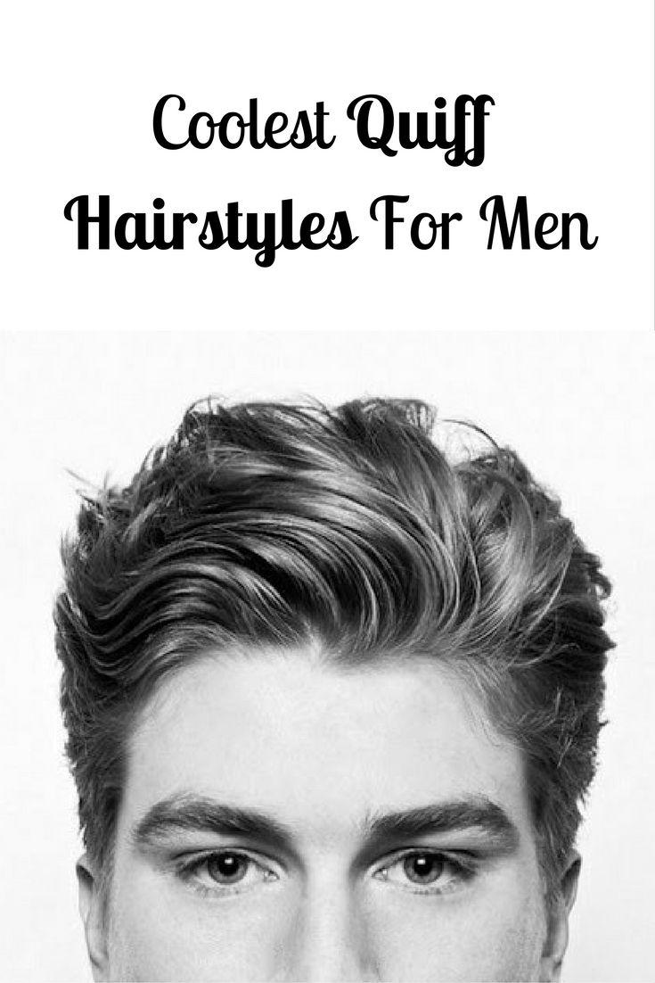 17 Best Ideas About Quiff Hairstyles On Pinterest
