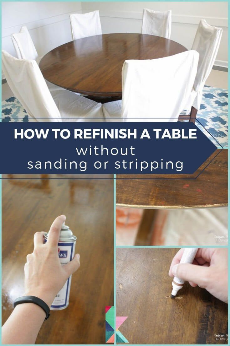 How To Refinish A Table Without Sanding Stripping Refinishing