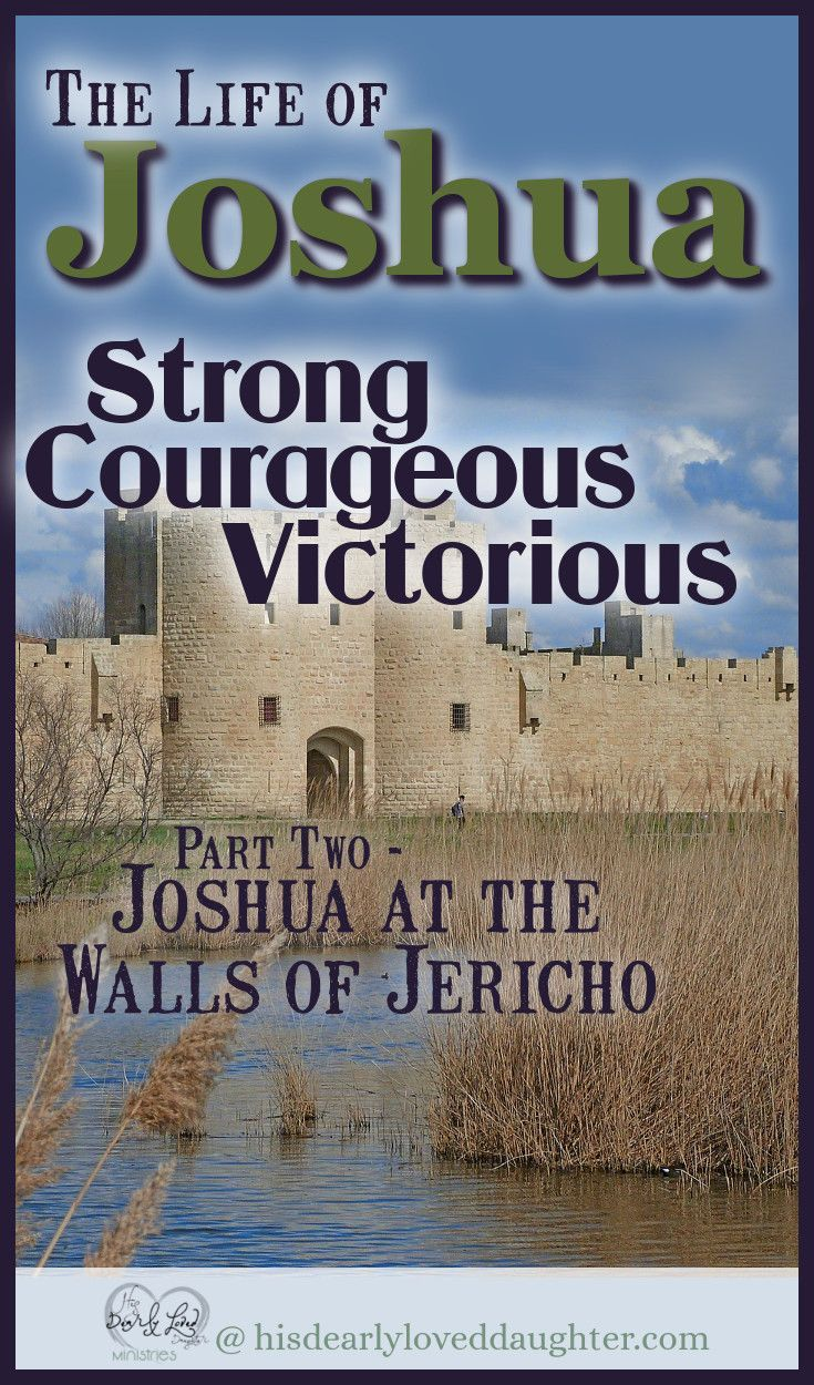 Joshua at the Walls of Jericho – Cherith Peters || His Dearly Loved Daughter Ministries