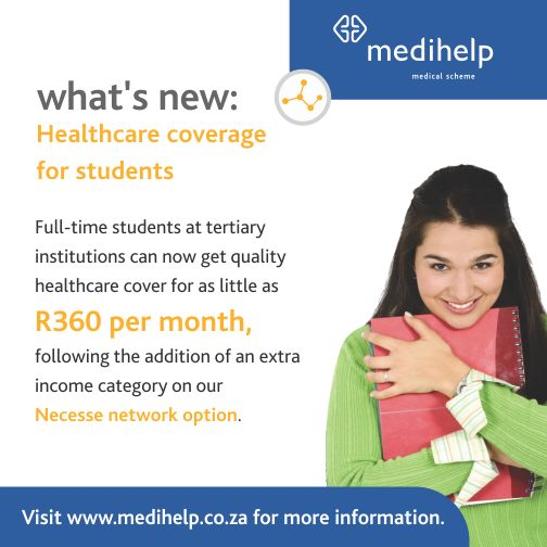 Full-time students at tertiary institutions can now get quality healthcare cover for as little as R360 per month, following the addition of an extra income category on our Necesse network option. Click here for more added benefits: http://www.medihelp.co.za/blog-article?g=an-improved-lifestyle-with-medihelp