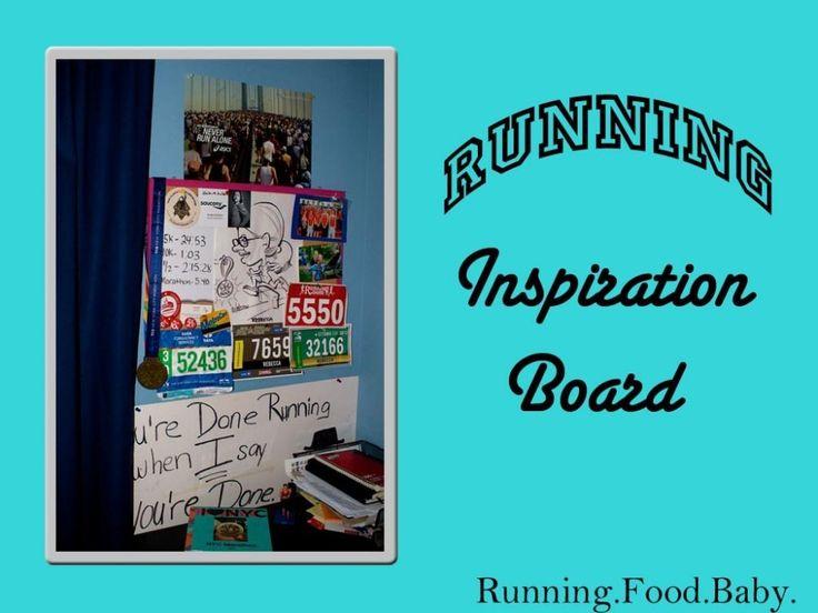 Running Inspiration Board | Running.Food.Baby