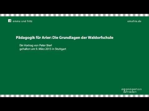 Peter Bierl: Pädagogik für Arier: Die Grundlagen der Waldorfschule - YouTube