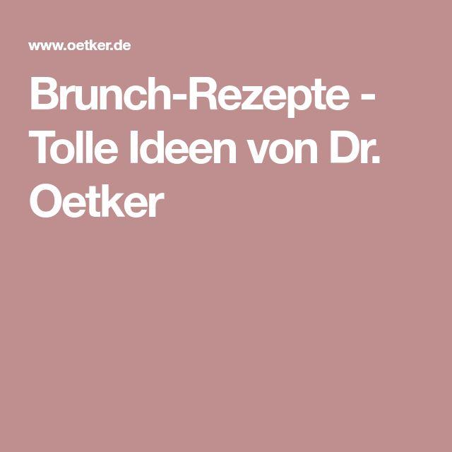Brunch-Rezepte - Tolle Ideen von Dr. Oetker
