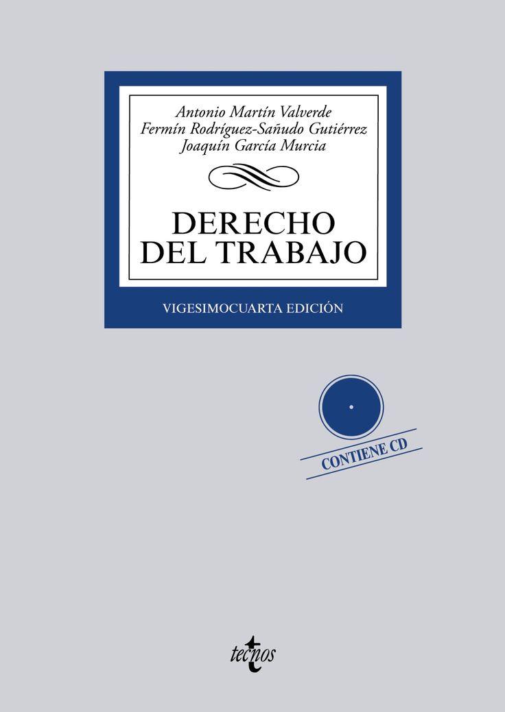 Derecho del trabajo / Antonio Martín Valverde, Fermín Rodríguez-Sañudo Gutiérrez, Joaquín García Murcia. - 24ª ed. - 2015