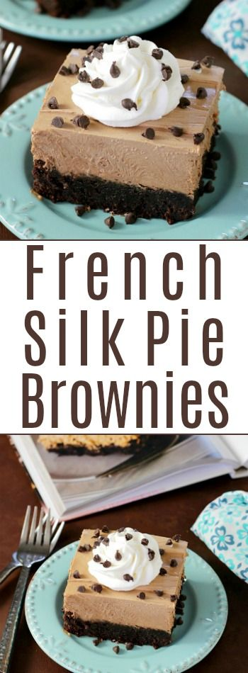 French Silk Pie Brownies | Love Bakes Good Cakes
