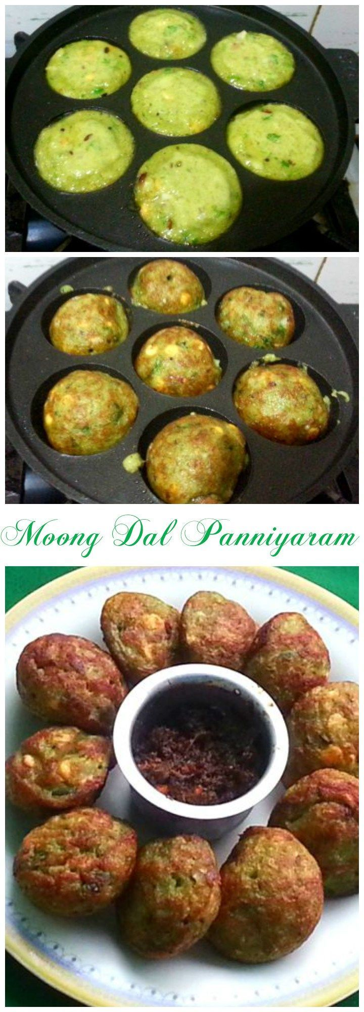Moon Dal Paniyaram is prepared with a batter made with soaked whole Green Gram (Moong) mixed with onions, Green Chillies and is cooked on a Paniyaram Pan.