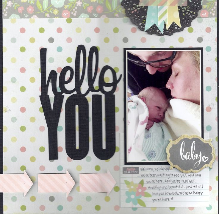 Hello You - Scrapbook.com - Made with Simple Stories Hello Baby collection