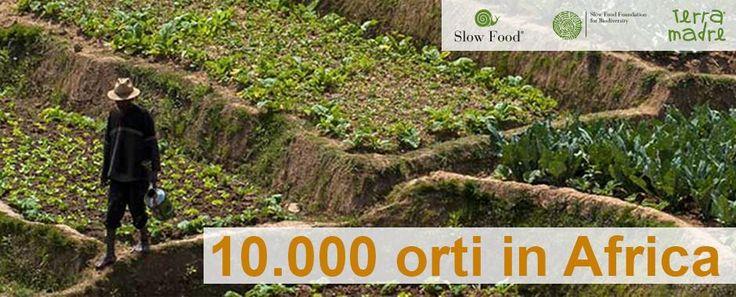 10.000 ORTI IN AFRICA – UN PROGETTO SLOW FOOD | Baladin