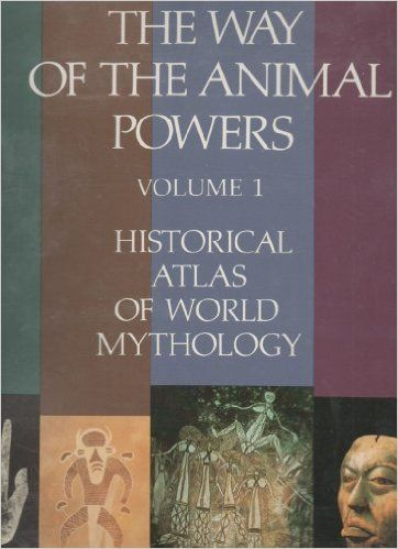 38 best books art symbols animals and ancient cultures images on the way of the animal powers the historical atlas of world mythology vol george armstrongjoseph campbellwalter fandeluxe Image collections