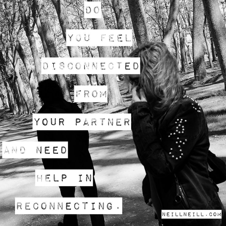 Do you feel disconnected from your partner and need help in reconnecting?  NeillNeill.com/services