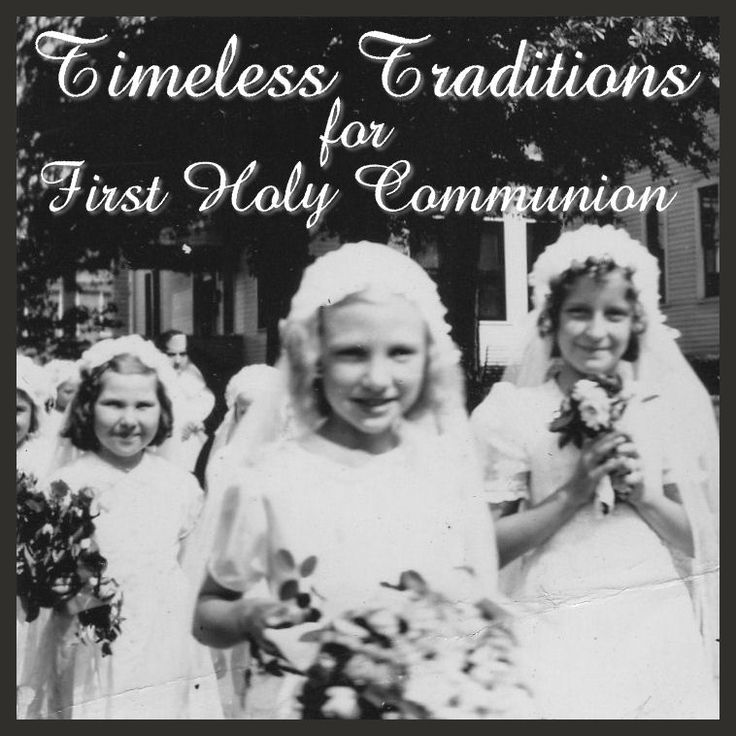 14 First Holy Communion traditions to start with your family.