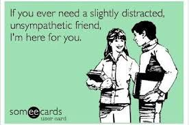 sarcastic quotes about friends - Google Search